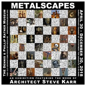 Metalscapes Exhibition @ Steven J. Karr, AIA Inc. | Bethesda | Maryland | United States
