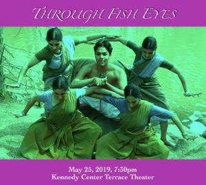"World Premiere of ""Through Fish Eyes"" - Bharatanatyam work by Prakriti Dance @ Kennedy Center, Terrace Theater 