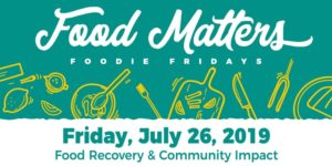 Food Matters: Food Recovery and Community Impact @ Brookside Gardens