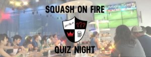 Squash On Fire Quiz Night: Around the World in 100 Questions! @ Upper West Side Cafe