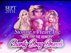 Sionne's Heart Inc.'s Hope For The Hungry Charity Drag Brunch @ FLANAGAN'S HARP & FIDDLE