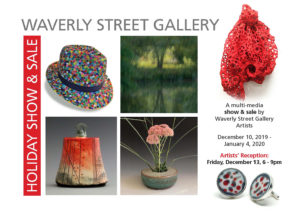 Holiday Show: A multi-media show and sale by Waverly Street Gallery Artists @ Waverly Street Gallery