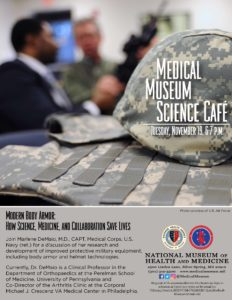 Medical Museum Science Cafe: Modern Body Armor - How Science, Technology, and Collaboration Save Lives @ National Museum of Health and Medicine