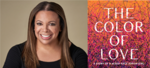 A Conversation with Marra Gad, The Color of Love: A Story of a Mixed-Race Jewish Girl @ Bender JCC of Greater Washington
