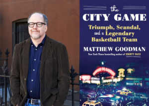 Author Talk: A Conversation with Matthew Goodman | The City Game @ Bender JCC of Greater Washington | | |