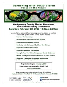Montgomery County Master Gardeners 20th Annual Spring Conference:  Gardening with 20/20 Vision: Focus on the Future @ Agricultural History Farm Park