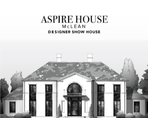 ASPIRE HOUSE McLean 2020 Designer Show House to Benefit Cancer Support Community @ ASPIRE HOUSE McLean 2020 Designer Show House | | |