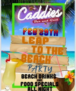 Leap To The Beach Party! @ Caddies