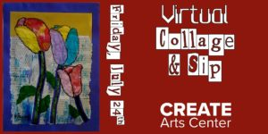 Virtual Collage & Sip @ Online/Virtual | | |