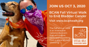 2020 Fall Virtual Walk to End Bladder Cancer @ Facebook, Twitter, Youtube |  |  |