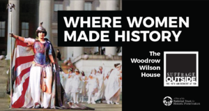 Suffrage Outside Exhibition @ Woodrow Wilson House |  |  |