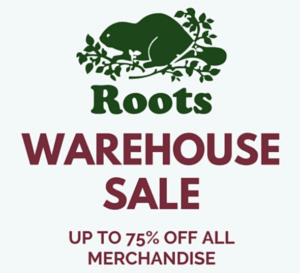Roots Georgetown Warehouse Sale @ Roots Georgetown |  |  |